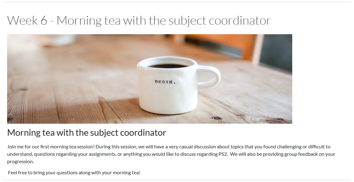 A Canvas page where the academic has advertised and included information about the 'Morning tea with the subject coordinator' event.