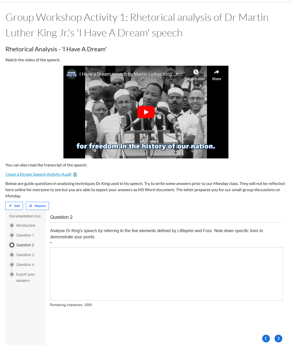 A Canvas page displaying Martin Luther King's 'I have a dream' speech, with an embedded H5P 'documentation tool' activity below. The activity prompts students to analyse the speech with a series of questions that allows them to export as a Word document to present to the class the following week.